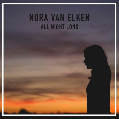 All Night Long by Nora Van Elken