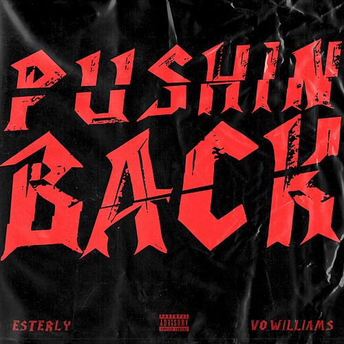 Pushin Back by Esterly