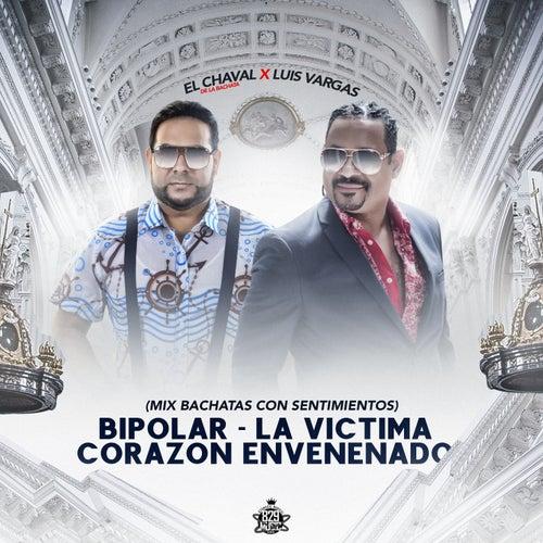 Bipolar, La Víctima, Corazon Envenenado von Luis Vargas