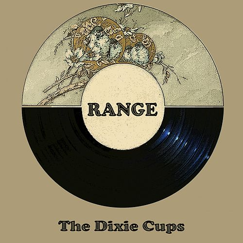 Range de The Dixie Cups