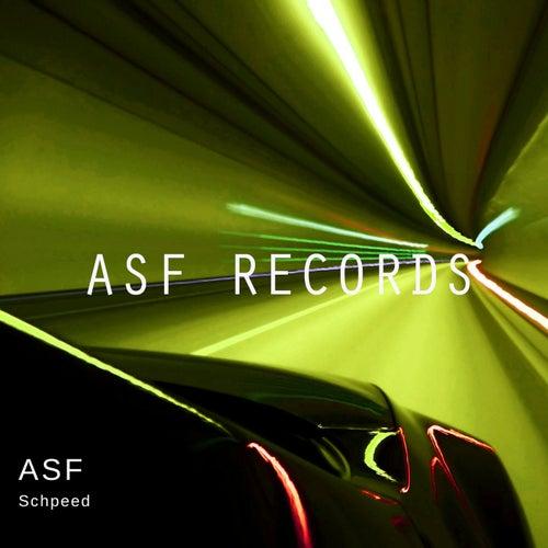 Schpeed by A.S.F.