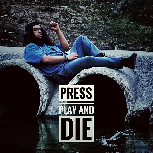 Press Play and Die by Ivy