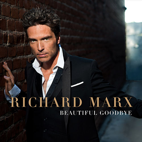 Beautiful Goodbye von Richard Marx