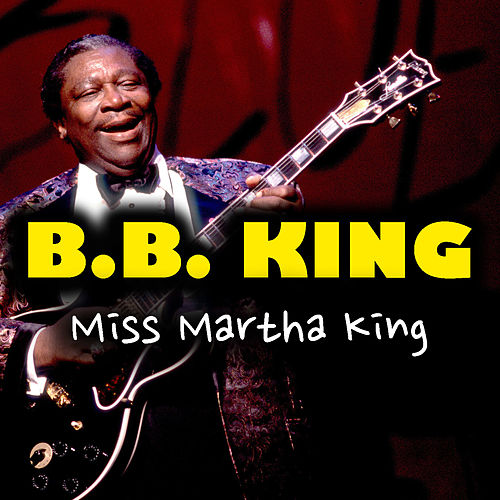 Miss Martha King de B.B. King