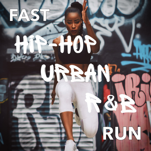 Fast Hip-Hop Urban R&B Run by Various Artists