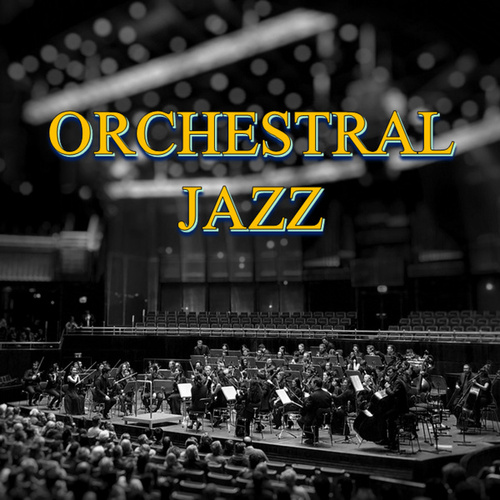 Orchestral Jazz de Various Artists