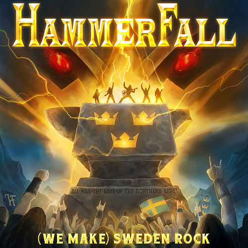 (We Make) Sweden Rock by Hammerfall