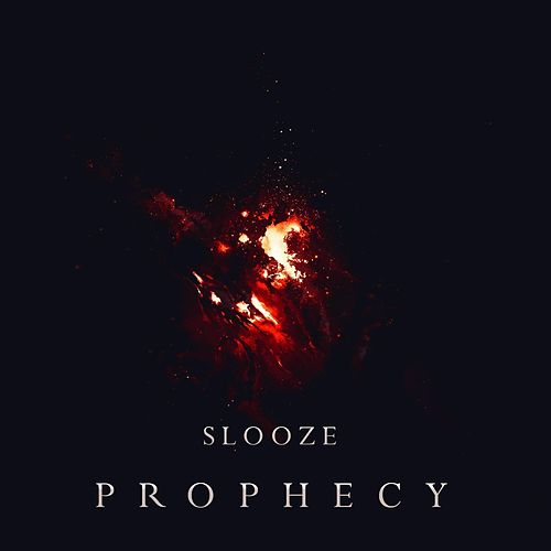 Prophecy by Slooze