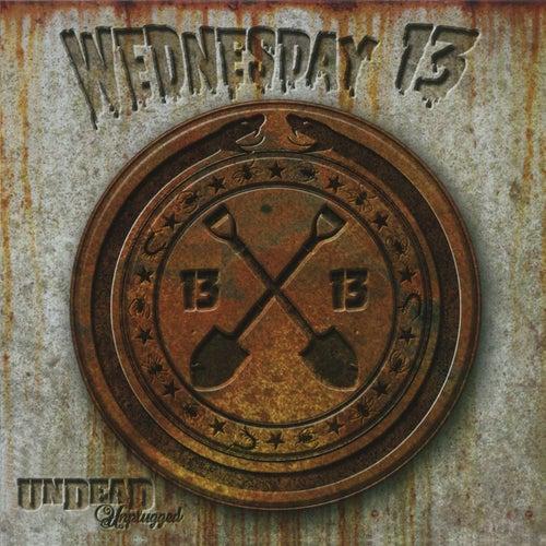 Undead Unplugged de Wednesday 13