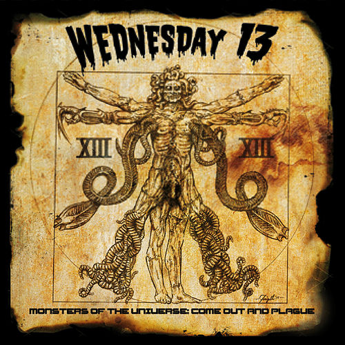 Monsters of the Universe: Come out and Plague de Wednesday 13