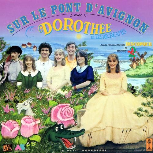 Sur le pont d'Avignon de Dorothée