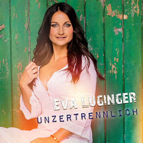 Unzertrennlich by Eva Luginger