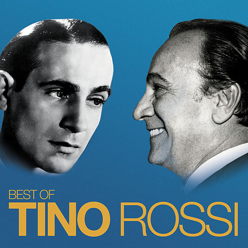 Best Of (Remasterisé en 2018) de Tino Rossi