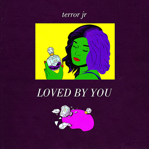Loved By You by Terror Jr