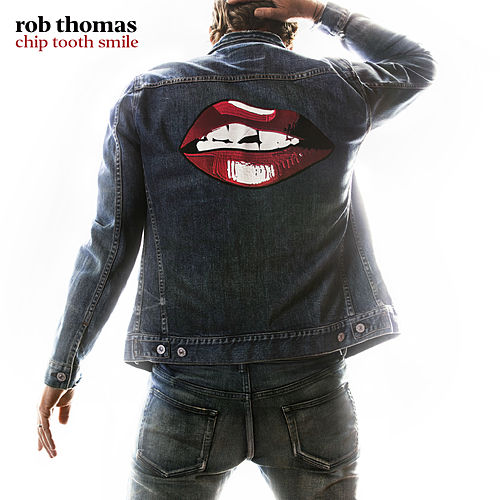Chip Tooth Smile de Rob Thomas