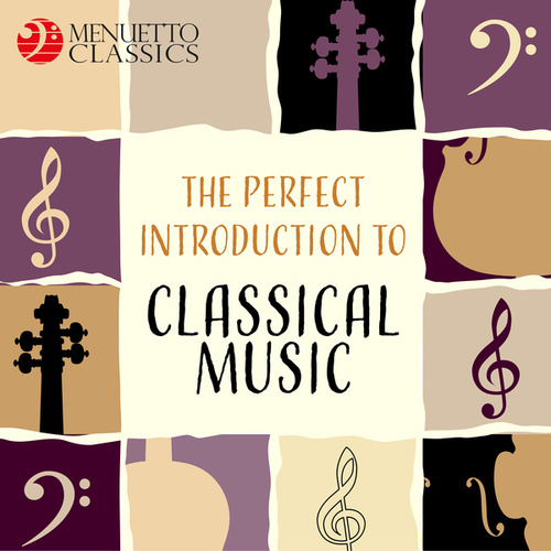 The Perfect Introduction to Classical Music by Various Artists