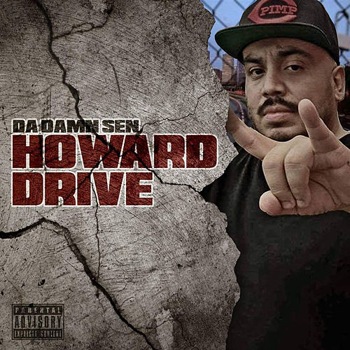 Howard Drive by Da Damn Sen