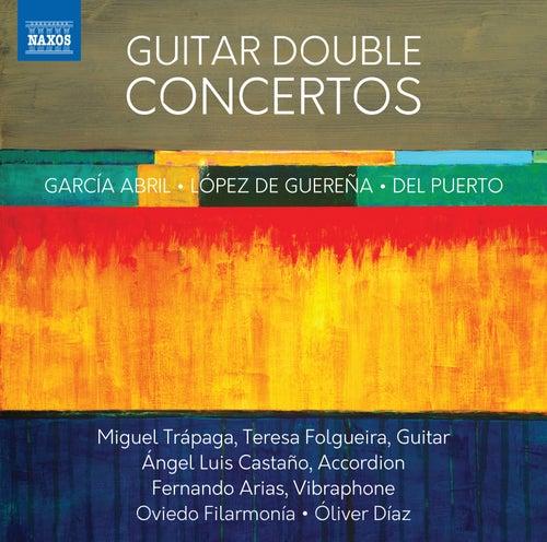 Puerto, Abril & Guereña: Guitar Double Concertos by Miguel Trápaga