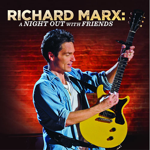 A Night Out With Friends (Live) by Richard Marx