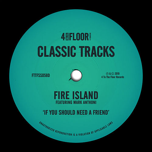If You Should Need A Friend (feat. Mark Anthoni) von Fire Island