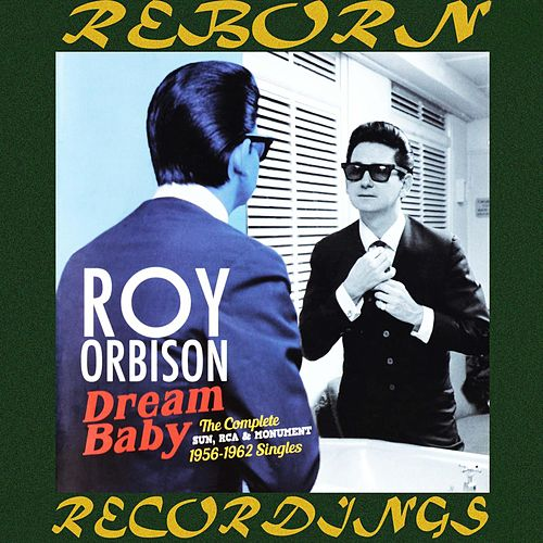 The Complete Sun, RCA And Monument Releases 1956-1962 (HD Remastered) by Roy Orbison