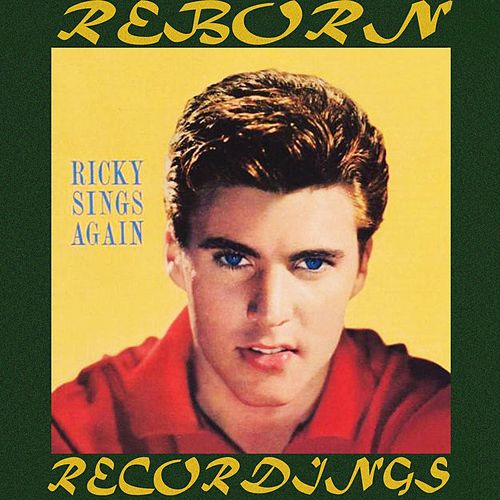 Ricky Sings Again (HD Remastered) by Rick Nelson