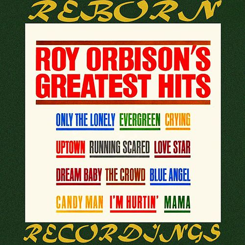 Roy Orbison's Greatest Hits (HD Remastered) von Roy Orbison