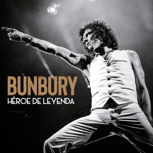 Héroe de leyenda (California Live!!!) de Bunbury