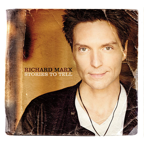 Stories To Tell von Richard Marx