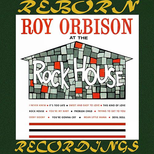 At the Rock House (HD Remastered) von Roy Orbison