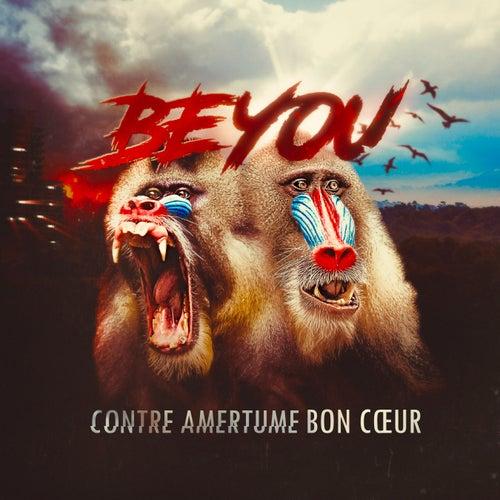 Beyou - contre amertume bon cœur by Beeyoudee