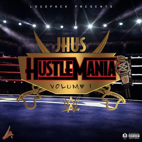 Hustlemania Vol. 1 von J Hus