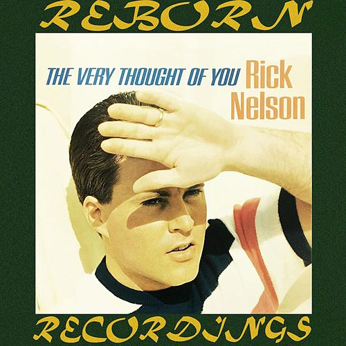 The Very Thought of You (HD Remastered) de Rick Nelson