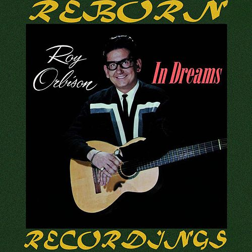 In Dreams (HD Remastered) by Roy Orbison