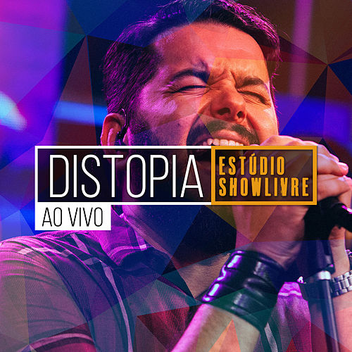 Distopia no Estúdio Showlivre (Ao Vivo) by Distopia