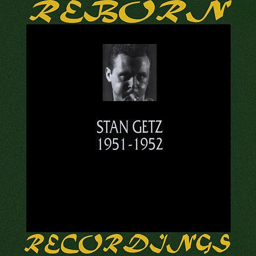 1951-1952 (HD Remastered) de Stan Getz