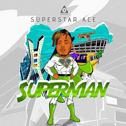 Superman by Superstar Ace