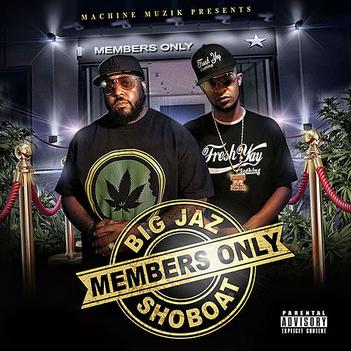 Members Only by Big Jaz