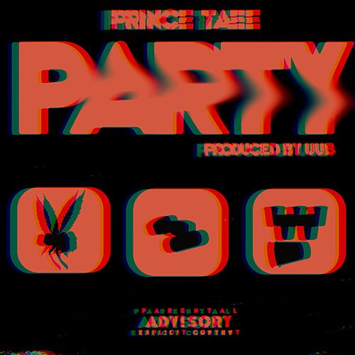 Party by Prince Taee