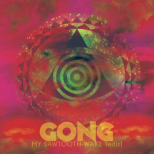 My Sawtooth Wake (Radio Edit) de Gong