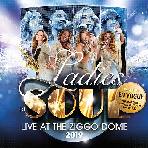 Ladies of Soul (Live at the Ziggo Dome 2019) van Ladies of Soul