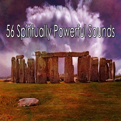 56 Spiritually Powerful Sounds von Meditación Música Ambiente