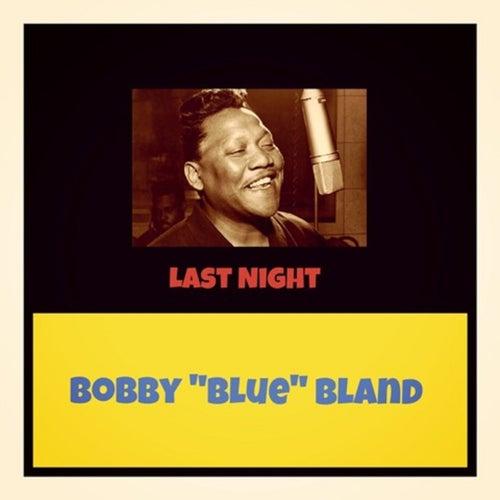 Last Night de Bobby Blue Bland