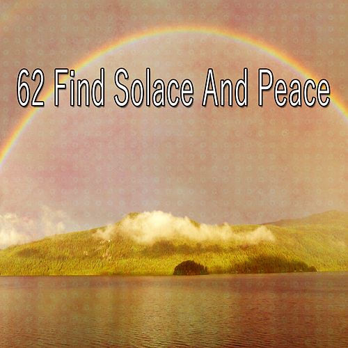 62 Find Solace and Peace de Massage Tribe