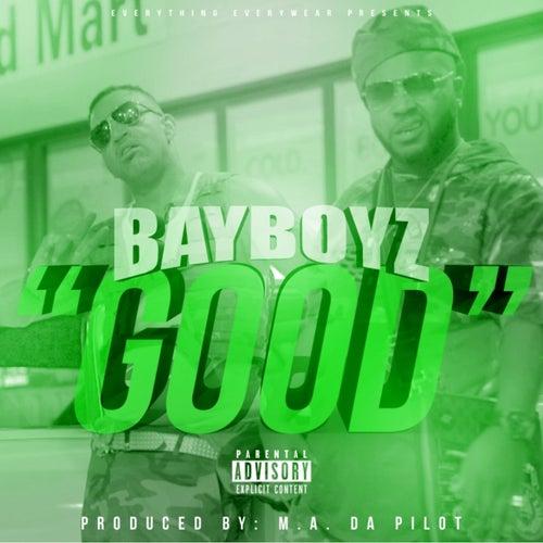 Good von Bay Boyz