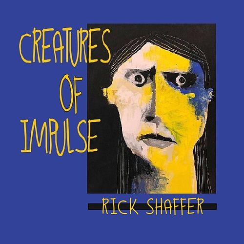 Creatures of Impulse by Rick Shaffer