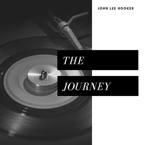 The Journey (Pop) de John Lee Hooker