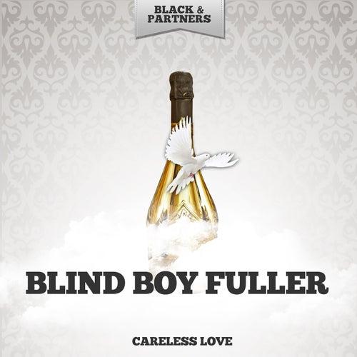 Careless Love by Blind Boy Fuller