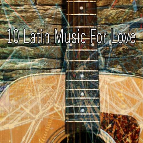 10 Latin Music for Love de Instrumental
