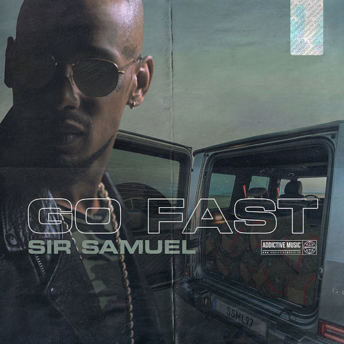 Go Fast by Sir Samuel